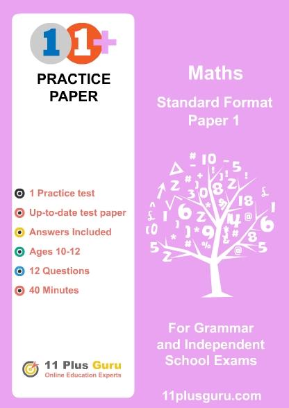 11+ Maths  Standard Format  Practice Test  Paper 1